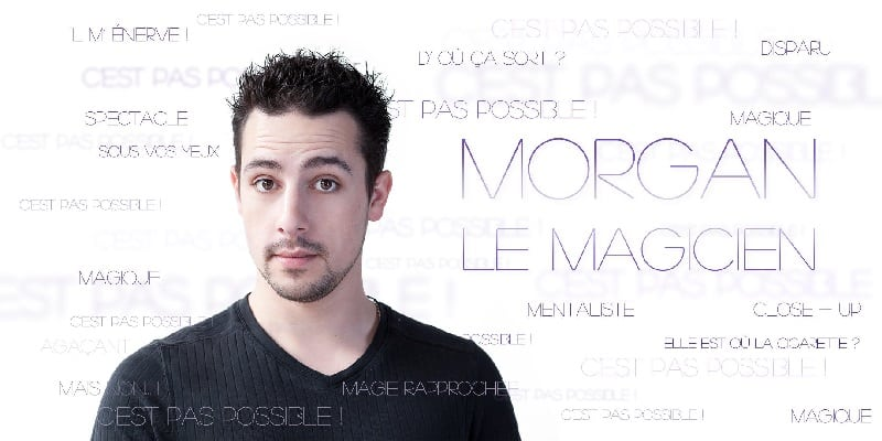 Morgan le magicien mentaliste Metz ABC des pièces